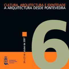 Cultura, arquitectura e identidade. A arquitectura desde Pontevedra.