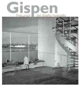 Gispen  , precursor del diseño holandés